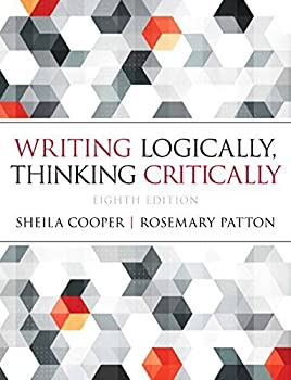 Writing Logically Thinking Critically Plus NEW MyWritingLab -- Access Card Package  8th Edition  by Sheila Cooper  2014-08-21