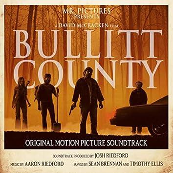 Bullitt County (Original Motion Picture Soundtrack)