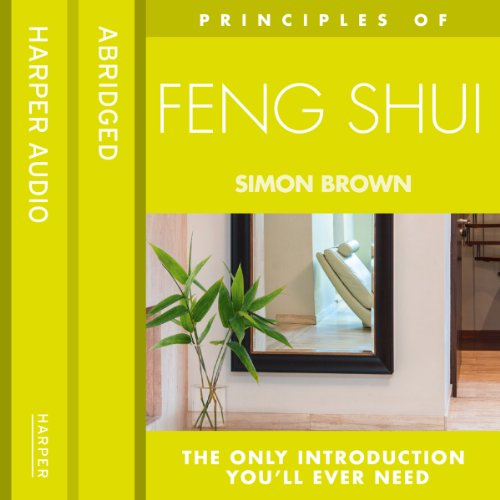 Feng Shui: The only introduction you'll ever need (Principles of) Titelbild