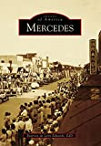 Mercedes (Images of America) (English Edition)