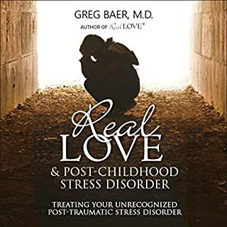 Real Love and Post-Childhood Stress Disorder audiobook cover art