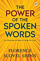 The Power of the Spoken Word