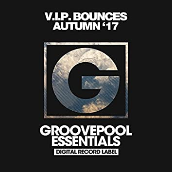 V.I.P. Bounces (Autumn '17)