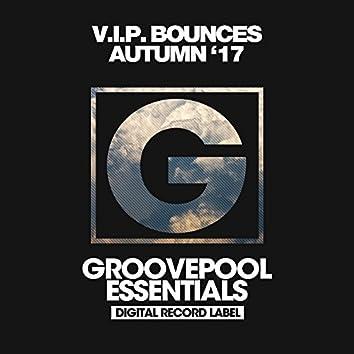 V.I.P. Bounces (Autumn '17)