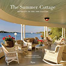 Summer Cottage: Retreats of the 1000 Islands by Kathleen Quigley (2010-03-01)