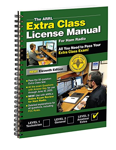 The ARRL Extra Class License Manual Spiral 11th Edition
