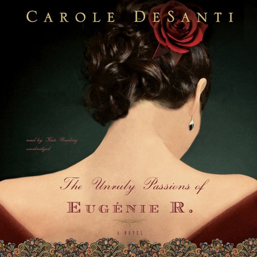The Unruly Passions of Eugénie R. cover art