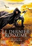 Le dernier royaume - Acte V L'ouragan de cristal (5) - Michel Lafon Poche - 09/05/2019