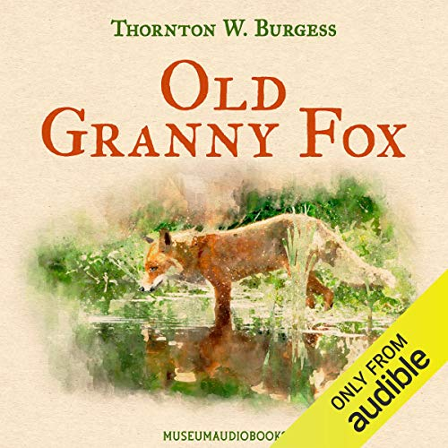 Old Granny Fox audiobook cover art