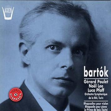 Bartok : Rhapsodies pour violon, Rhapsodie pour piano, Le prince de bois