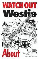 WATCH OUT Westie アニメイラストサインボード:ウェスティー イギリス製 英語看板 Made in U.K [並行輸入品]