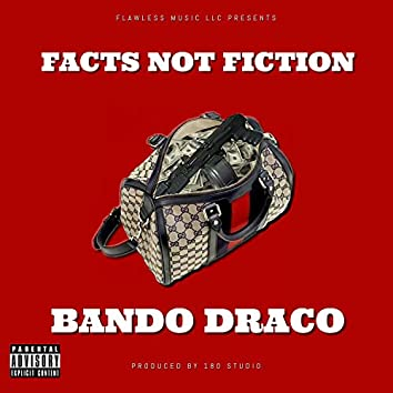 Facts Not Fiction