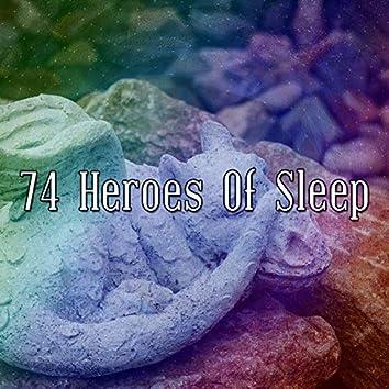 74 Heroes of Sleep