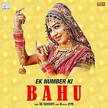 Ek Number Ki Bahu - Single