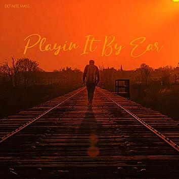 Playin' It by Ear