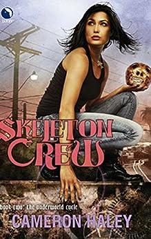 Skeleton Crew by [Cameron Haley]