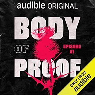 Ep. 1: Justice (Body of Proof) cover art