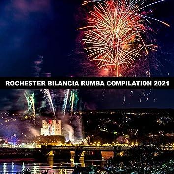 ROCHESTER BILANCIA RUMBA COMPILATION 2021