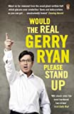Would The Real Gerry Ryan Please Stand Up (English Edition)