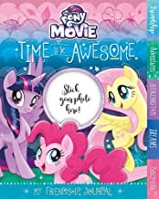 My Little Pony The Movie Time to be Awesome: My Friendship Journal