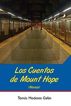 [Tomás Modesto Galán, Juan Navidad, Carlos Aguasaco]のLos cuentos de Mount Hope (Spanish Edition)