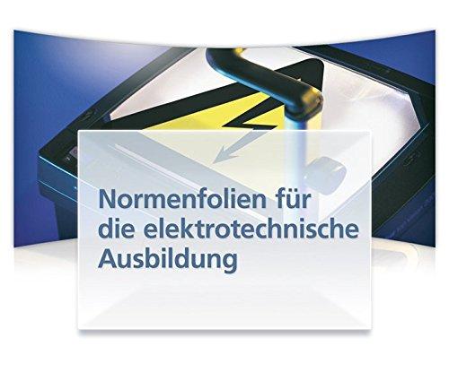 Normenfolien für die elektrotechnische Ausbildung, 1 CD-ROM Normengerechtes Wissen mit PowerPoint-Folien einfach und praxisnah vermitteln