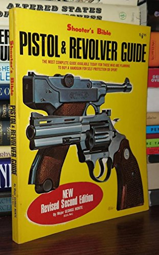 Title: Shooters Bible pistol n revolver guide