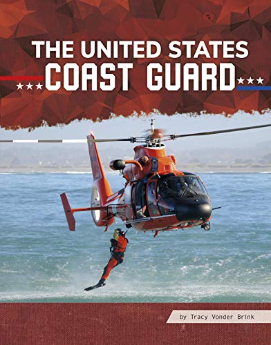 The United States Coast Guard (All About Branches of the U.S. Military) (English Edition)