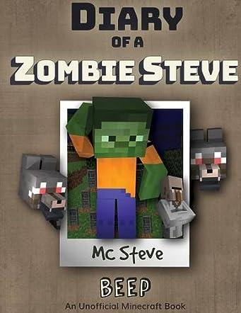 Diary of a Minecraft Zombie Steve