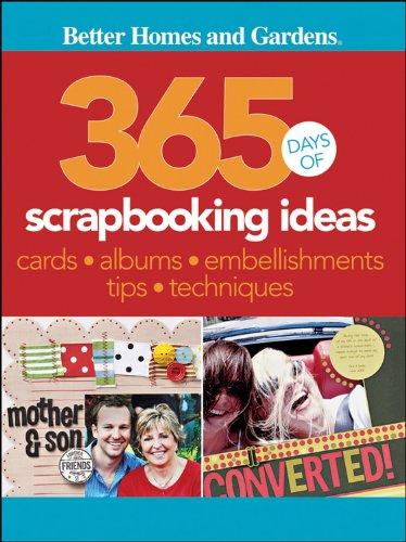 365 Days of Scrapbooking Ideas (Better Homes and Gardens Crafts)