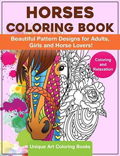 Horses Coloring Book A Coloring Book for Adults Girls and Horse Lovers Unique Art and Stress product image
