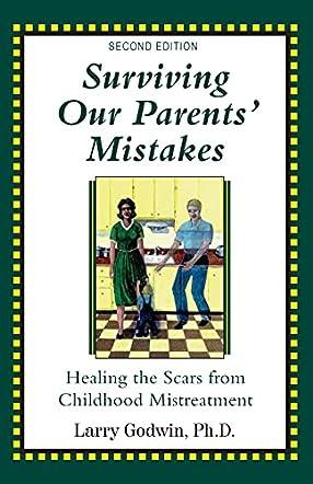 Surviving Our Parents' Mistakes, Second Edition