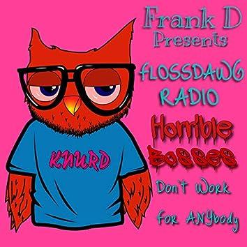 FlossDawg Radio: Horrible Bosses
