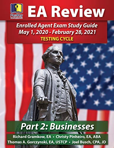 Title: PassKey Learning Systems EA Review Part 2 Businesses; Enrolled Agent Study Guide: -Febru Testing Cycle