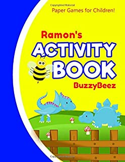 Ramon's Activity Book: Dinosaur 100 + Fun Activities | Ready to Play Paper Games + Blank Storybook & Sketchbook Pages for ...