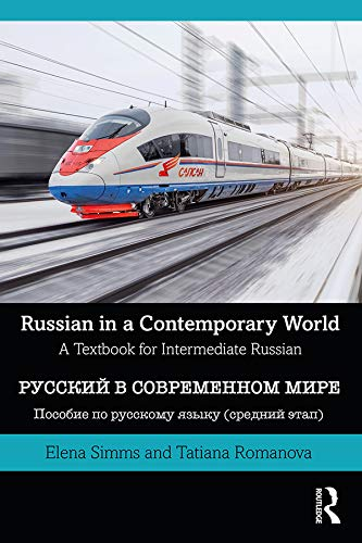 Russian in a Contemporary World: A Textbook for Intermediate Russian (English Edition)