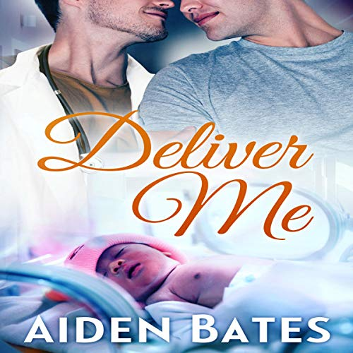 Deliver Me: An Mpreg Romance  audiobook cover art