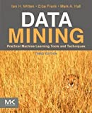Data Mining: Practical Machine Learning Tools and Techniques by Ian H. Witten (Jan 6 2011)