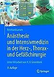 Anästhesie und Intensivmedizin in der Herz-, Thorax- und Gefäßchirurgie (German Edition)