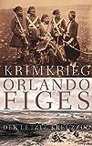 Krimkrieg: Der letzte Kreuzzug - Orlando Figes