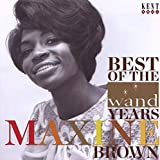 Songtexte von Maxine Brown - Best of the Wand Years