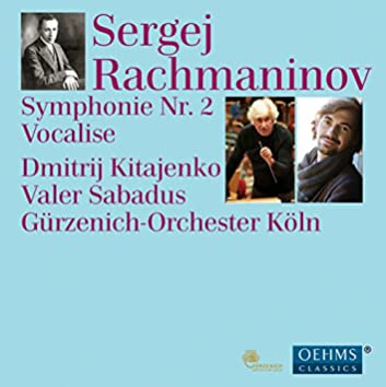 Rachmaninoff: Symphony No. 2 in E Minor, Op. 27 & Vocalise