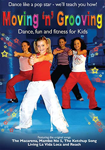 Moving 'N' Grooving Pop Dance, Fun and Fit for Kids [UK Import]