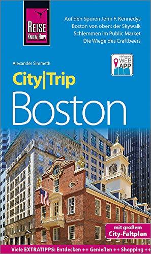 Reise Know-How CityTrip Boston: Reiseführer mit Stadtplan und kostenloser Web-App