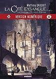 La Cité exsangue, Les Nouveaux mystères d'Abyme - Les Crépusculaires, T1 - Format Kindle - 9,99 €