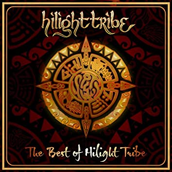 The Best of Hilight Tribe