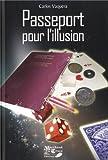 Passeport pour l'illusion - Magie