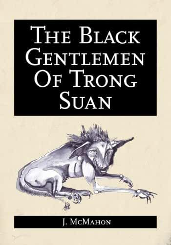 The Black Gentlemen of Trong Suan (English Edition)