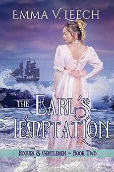 The Earl's Temptation (Rogues and Gentlemen Book 2) by [Emma. V Leech, Gemma Fisk]