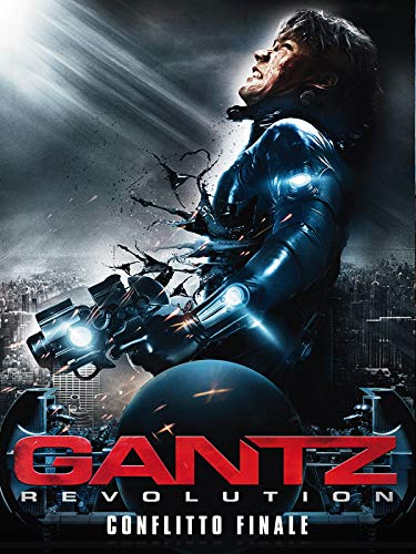 Gantz Revolution - Conflitto Finale